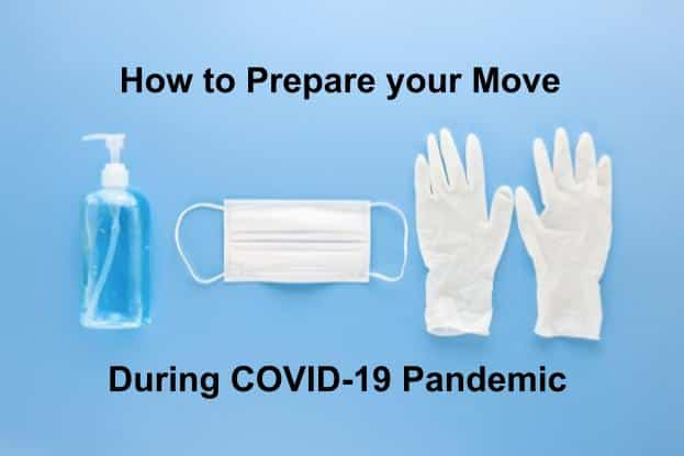 How to prepare your Move during COVID-19